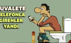 Telefonla Tuvalete Girenlere Kötü Haber Geldi